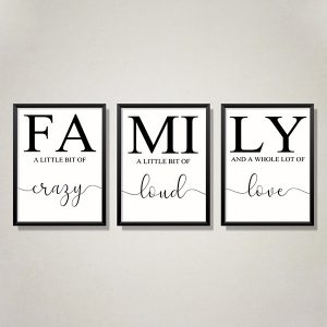 3 x Family Art Prints Crazy Loud Love